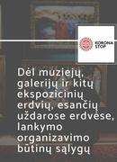 Dėl muziejų, galerijų ir kitų ekspozicinių erdvių lankymo organizavimo būtinų sąlygų