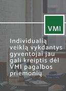 Individualią veiklą vykdantys gyventojai jau gali kreiptis dėl VMI pagalbos priemonių