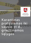 Karantinas Lietuvoje pratęsiamas iki sausio 31 d.