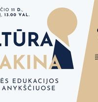 """Kultūrinės edukacijos forumas Anykščiuose """"Kultūra atrakina"""""""