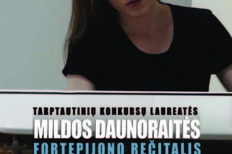 """Sausio 19 d. Tarptautinių konkursų laureatės Mildos Daunoraitės koncertas """"Fortepijono rečitalis"""""""