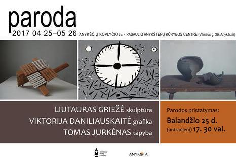 Balandžio 25 d. Liutauro Griežės, Viktorijos Daniliauskaitės, Tomo Jurkėno parodos pristatymas