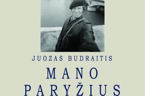 """Gegužės 17 d. - Liepos 19 d.- Kino, televizijos ir teatro aktoriaus Juozo Budraičio fotografijų paroda """"Mano Paryžius"""""""