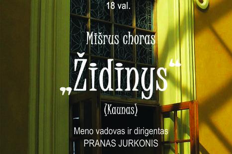 """Liepos 22 d. mišraus choro """"Židinys"""" (Kaunas)koncertas"""