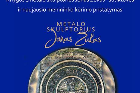 """Knygos """"Metalo skulptorius Jonas Žukas"""" pristatymas"""
