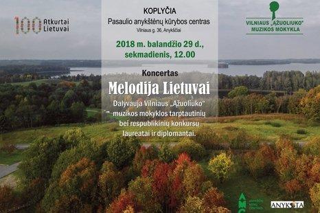 """Koncertas """"Melodija Lietuvai"""""""