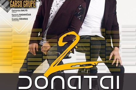 """Grupės """"2 Donatai"""" koncertas"""