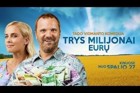 """Kino filmas """"Trys milijonai eurų"""""""