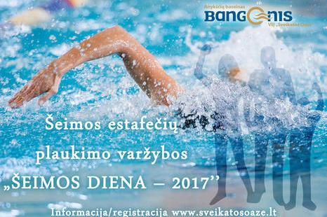"""Šeimos estafečių plaukimo varžybos ,,Šeimos diena-2017"""""""